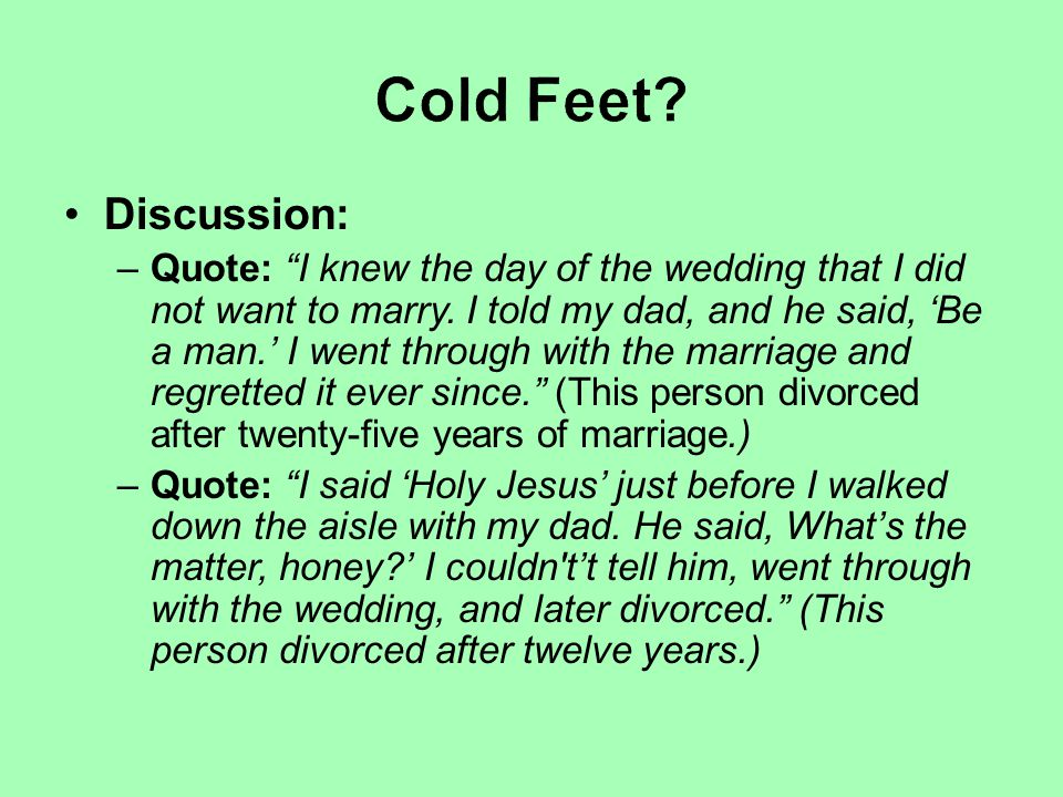 Cold Feet Discussion: