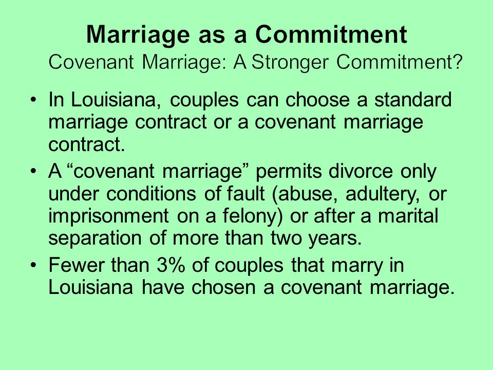 Marriage as a Commitment Covenant Marriage: A Stronger Commitment