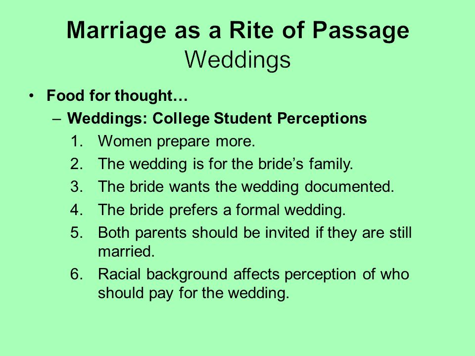 Marriage as a Rite of Passage Weddings