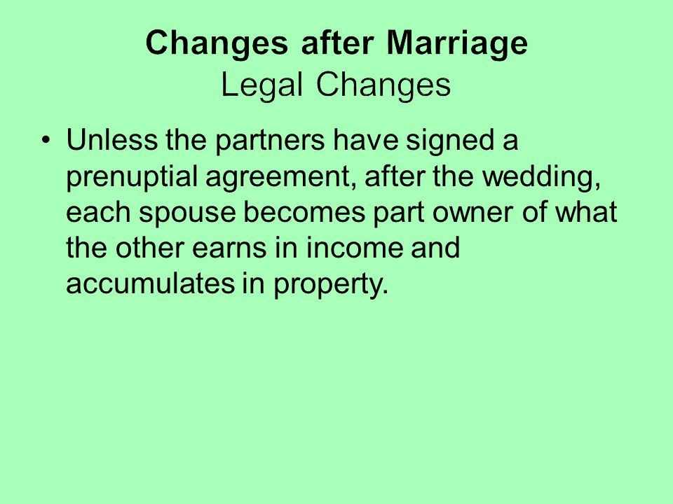 Changes after Marriage Legal Changes