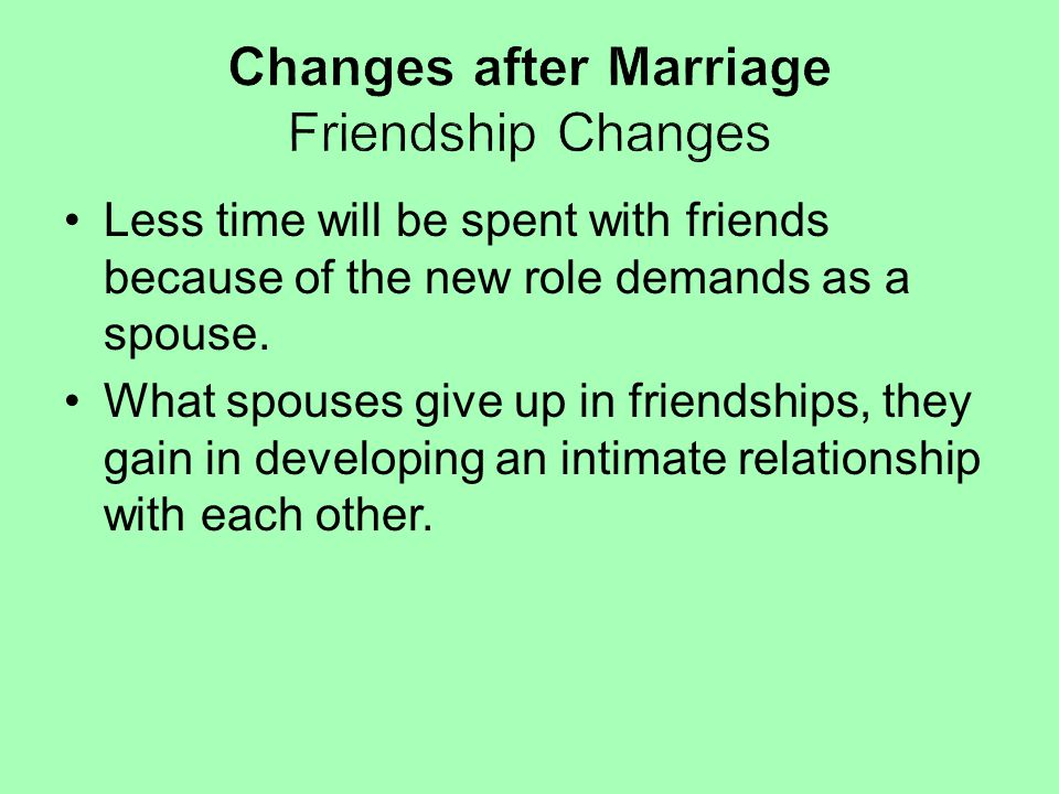 Changes after Marriage Friendship Changes