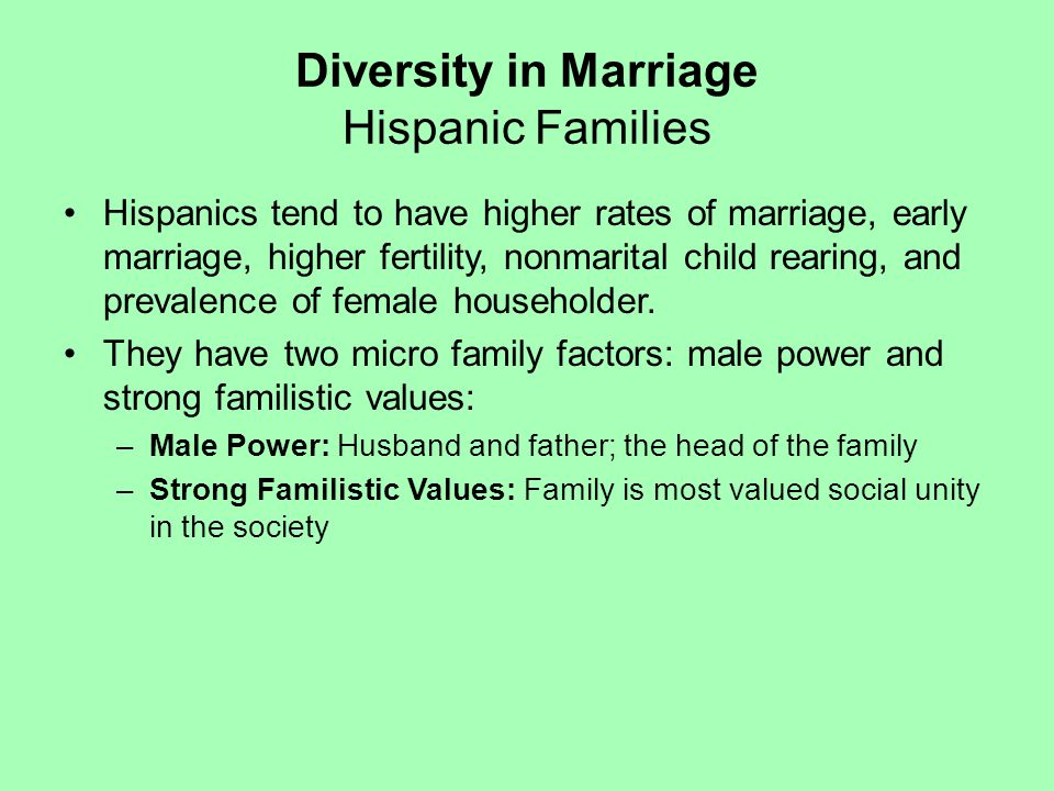 Diversity in Marriage Hispanic Families