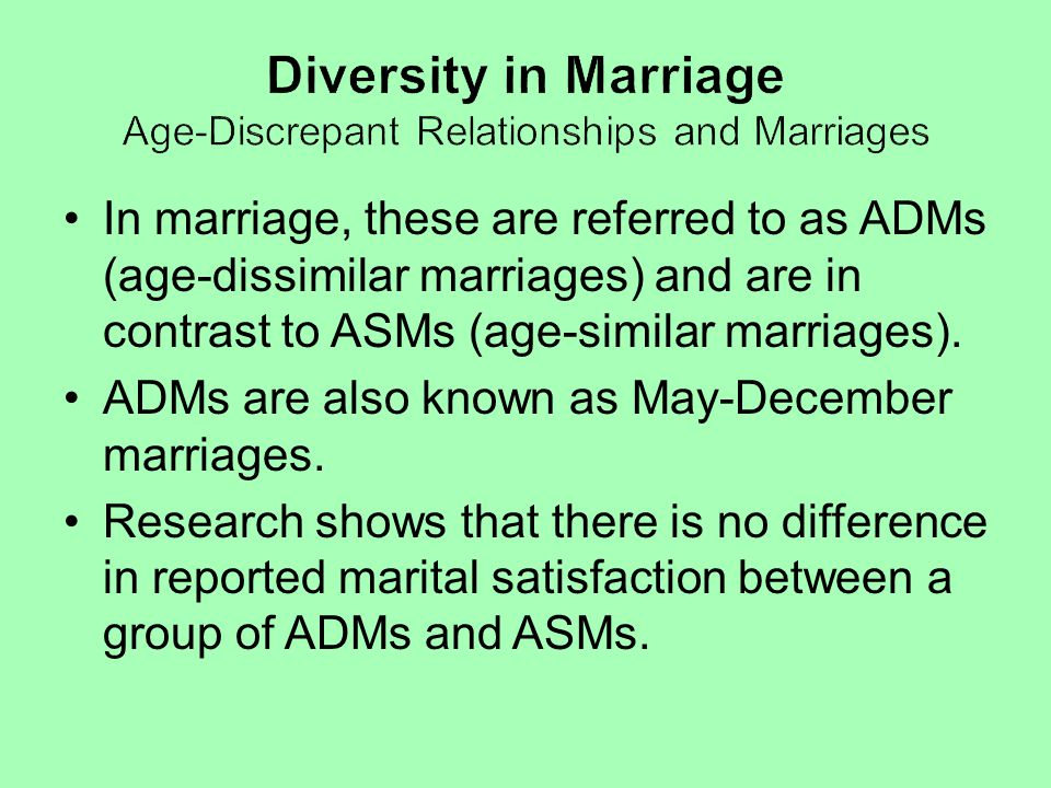 Diversity in Marriage Age-Discrepant Relationships and Marriages