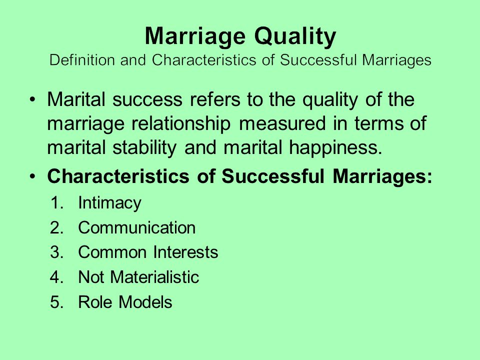 Marriage Quality Definition and Characteristics of Successful Marriages
