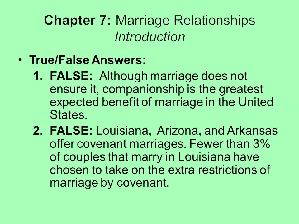 Chapter 7: Marriage Relationships Introduction