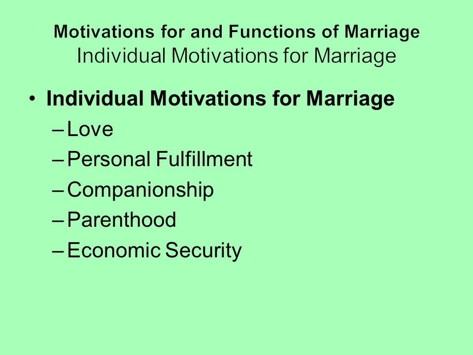 Individual Motivations for Marriage Love Personal Fulfillment