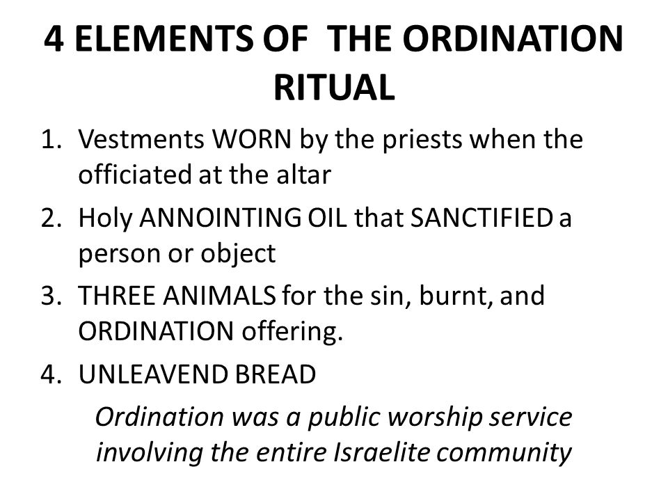 4 ELEMENTS OF THE ORDINATION RITUAL