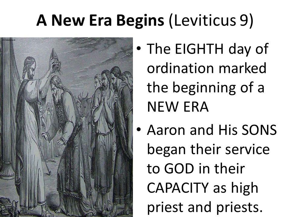 A New Era Begins (Leviticus 9)
