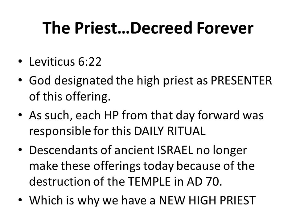 The Priest…Decreed Forever