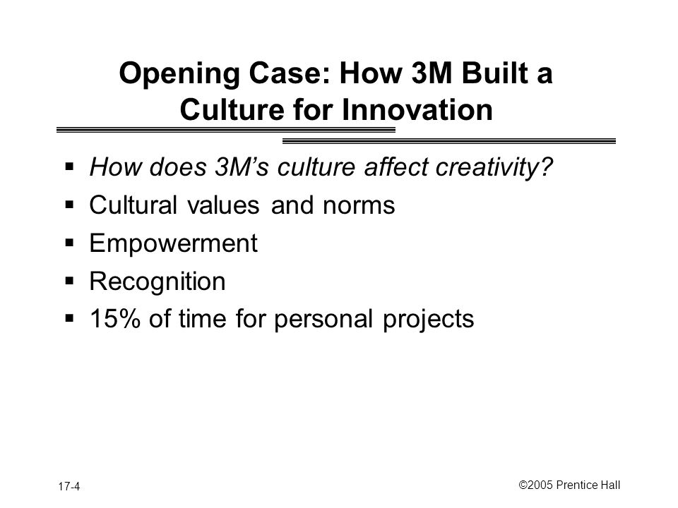 Opening Case: How 3M Built a Culture for Innovation