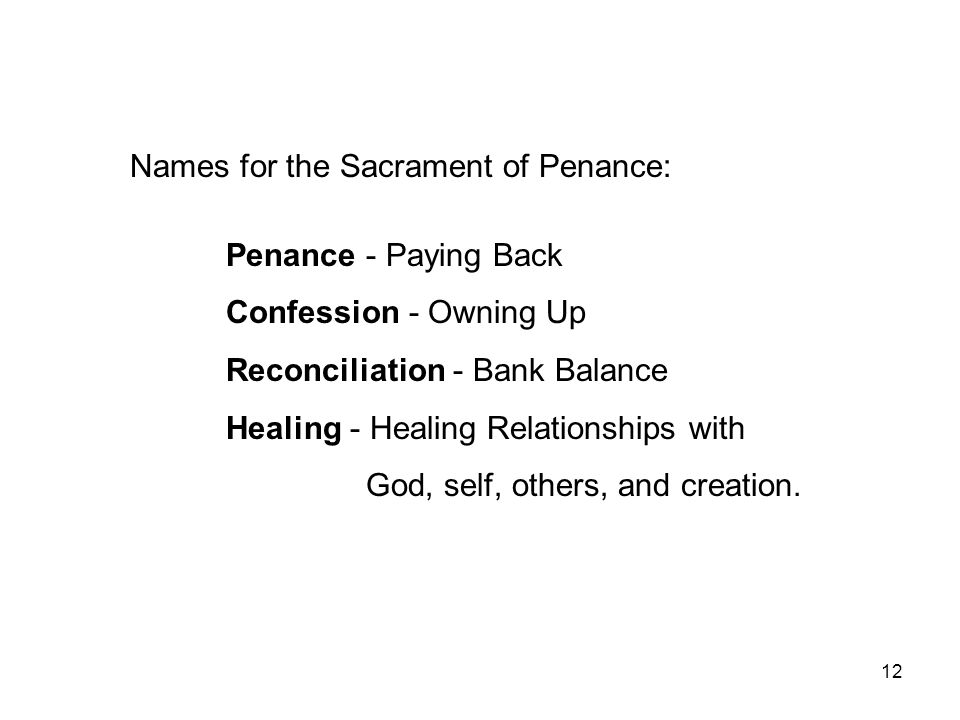 Names for the Sacrament of Penance: