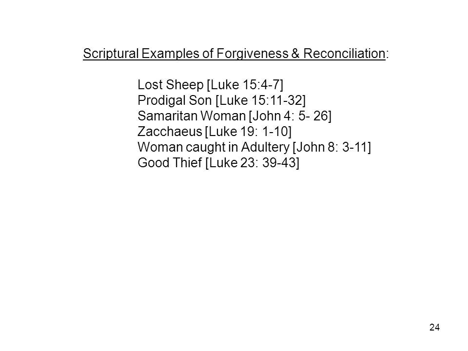 Scriptural Examples of Forgiveness & Reconciliation: