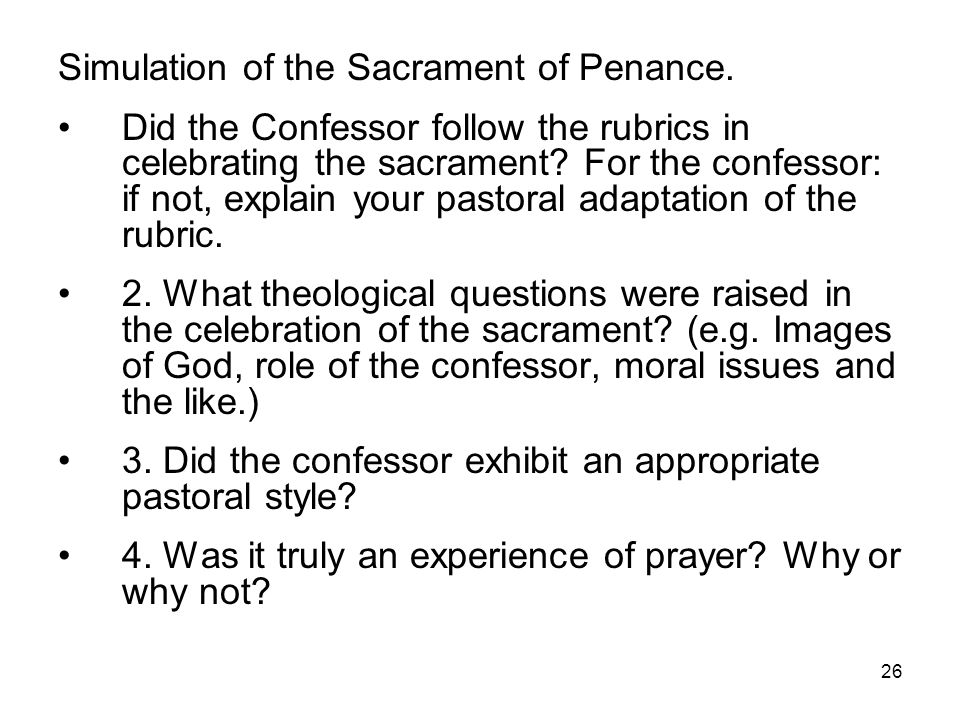Simulation of the Sacrament of Penance.