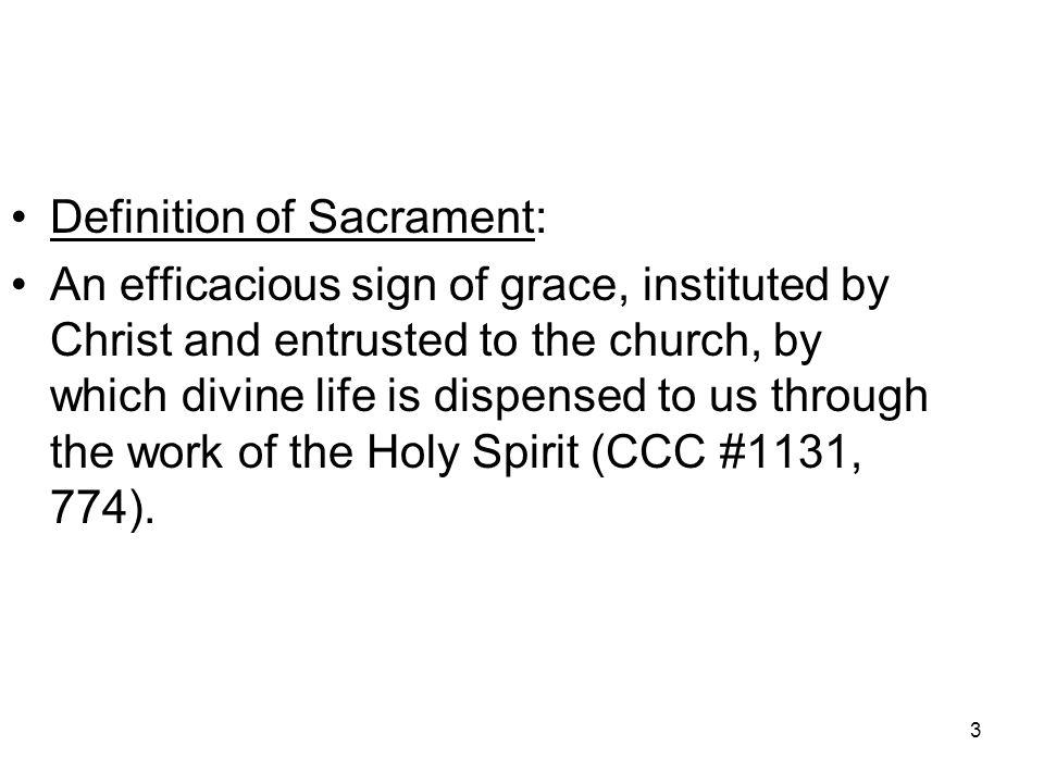 Definition of Sacrament:
