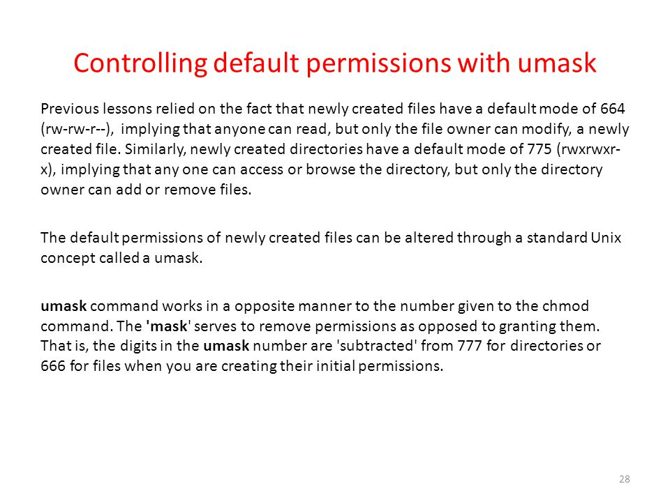 Controlling default permissions with umask