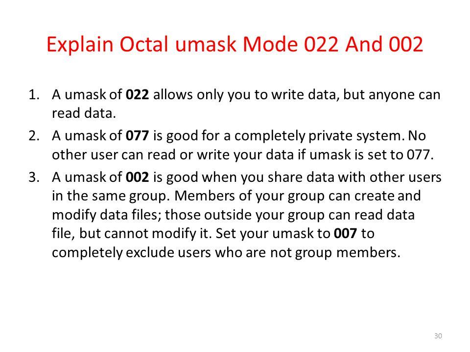 Explain Octal umask Mode 022 And 002
