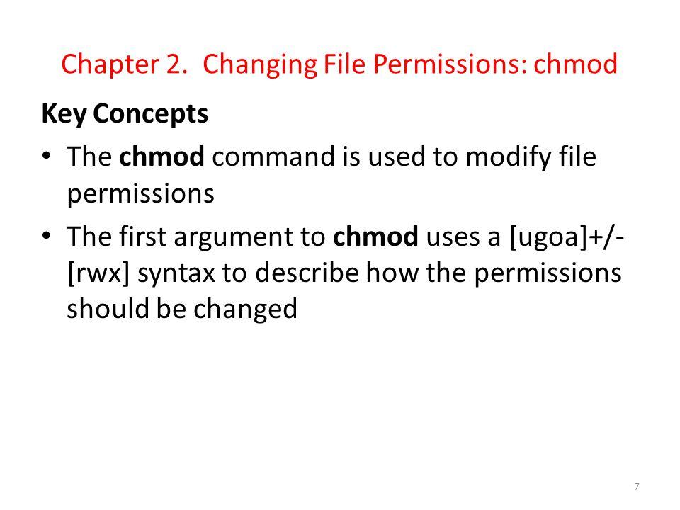 Chapter 2. Changing File Permissions: chmod