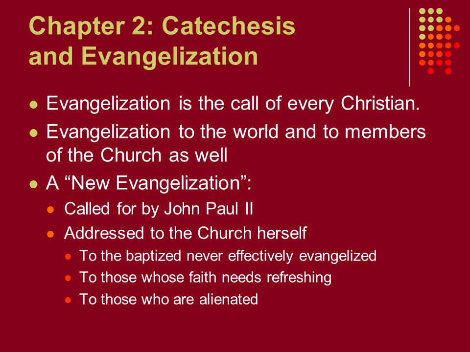Chapter 2: Catechesis and Evangelization