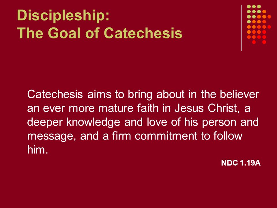 Discipleship: The Goal of Catechesis