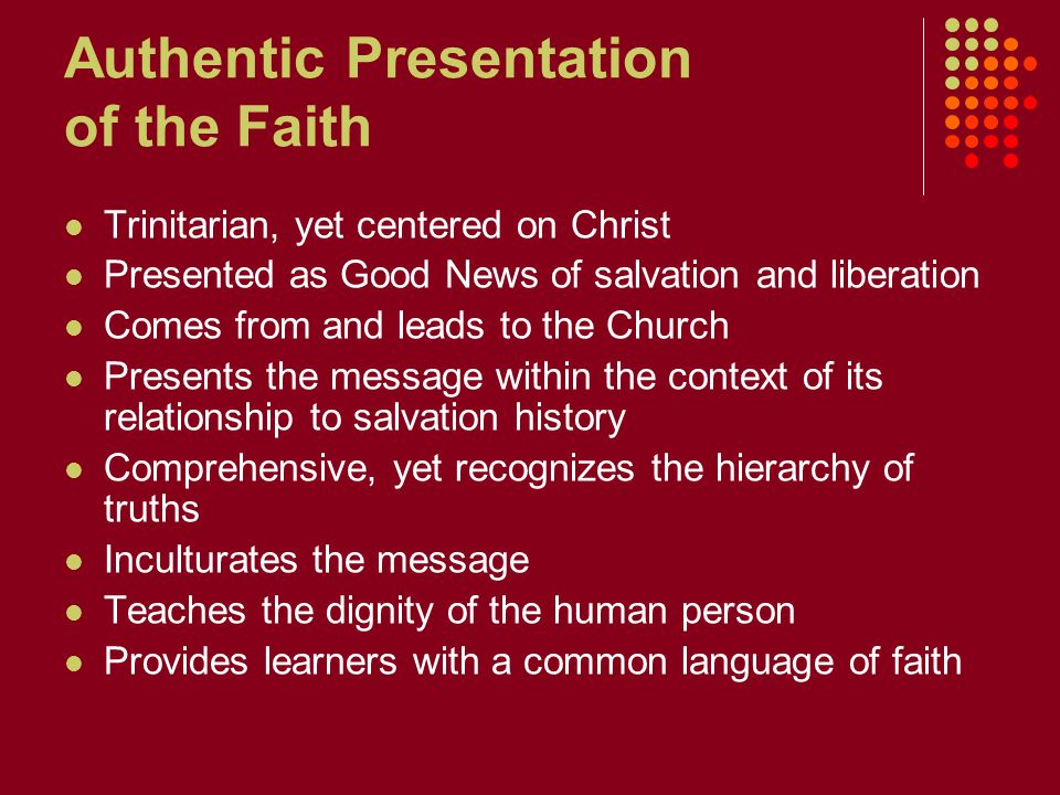 Authentic Presentation of the Faith