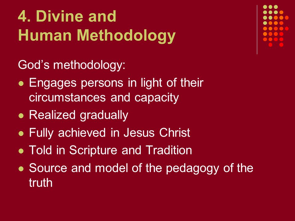4. Divine and Human Methodology
