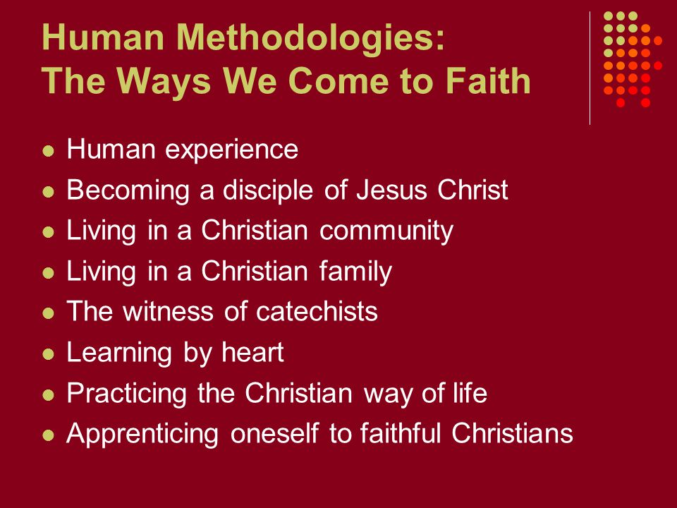 Human Methodologies: The Ways We Come to Faith