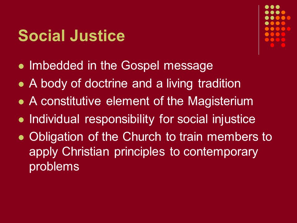 Social Justice Imbedded in the Gospel message