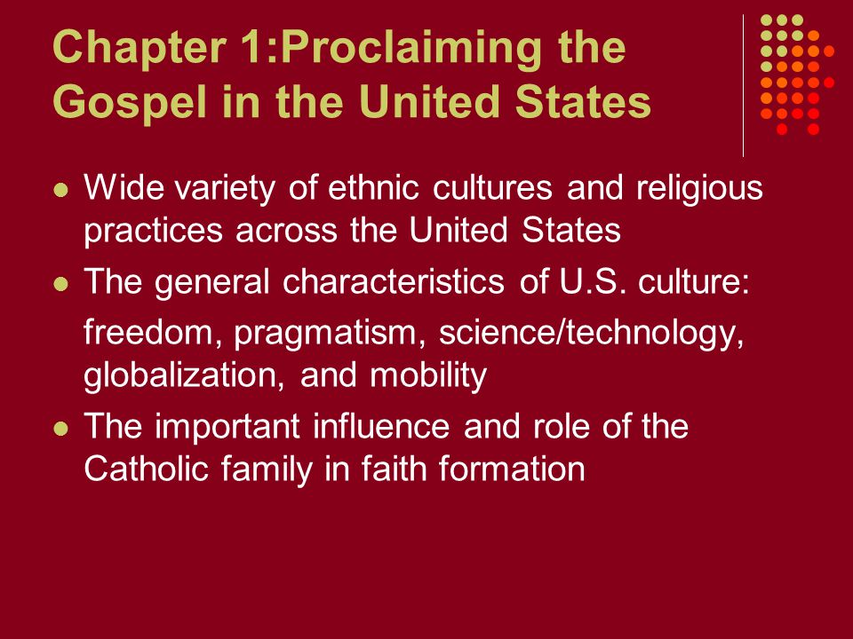 Chapter 1:Proclaiming the Gospel in the United States
