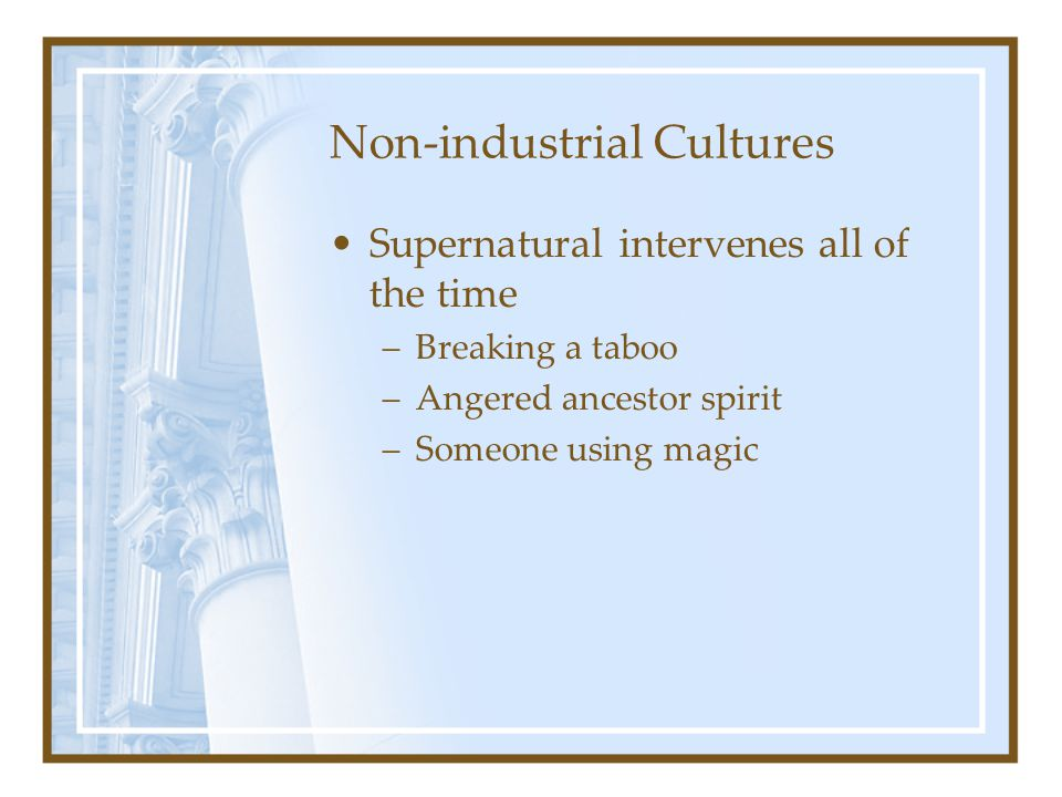 Non-industrial Cultures