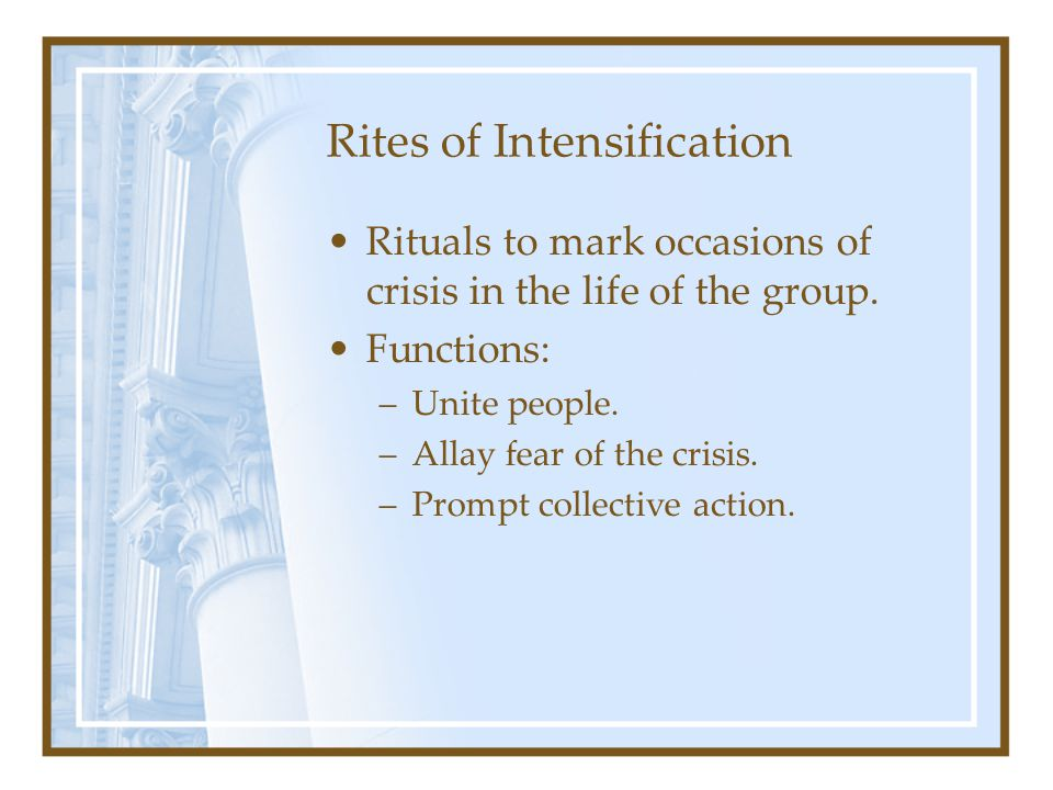 Rites of Intensification