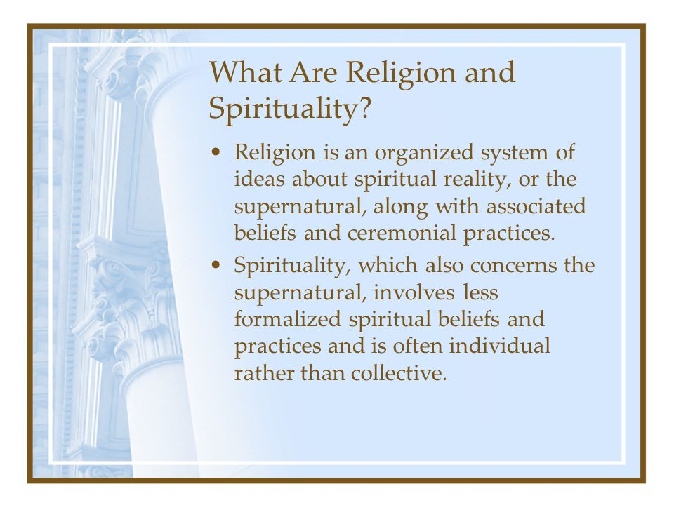 What Are Religion and Spirituality