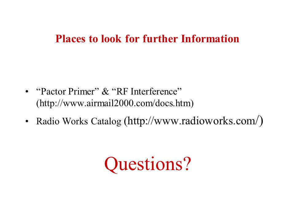 Places to look for further Information