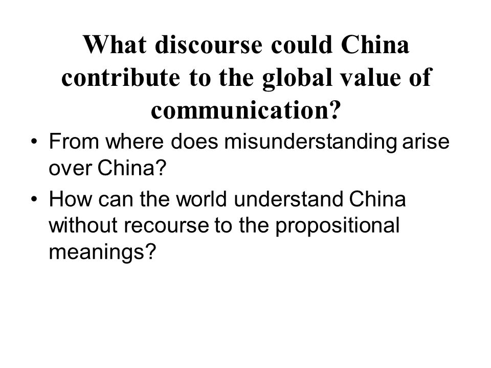 What discourse could China contribute to the global value of communication