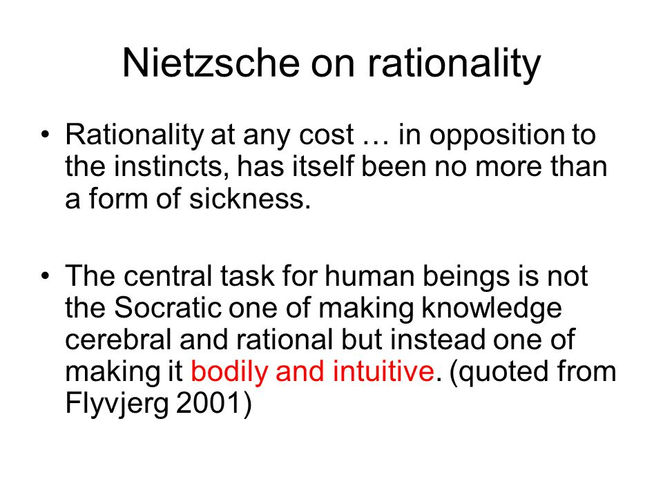 Nietzsche on rationality