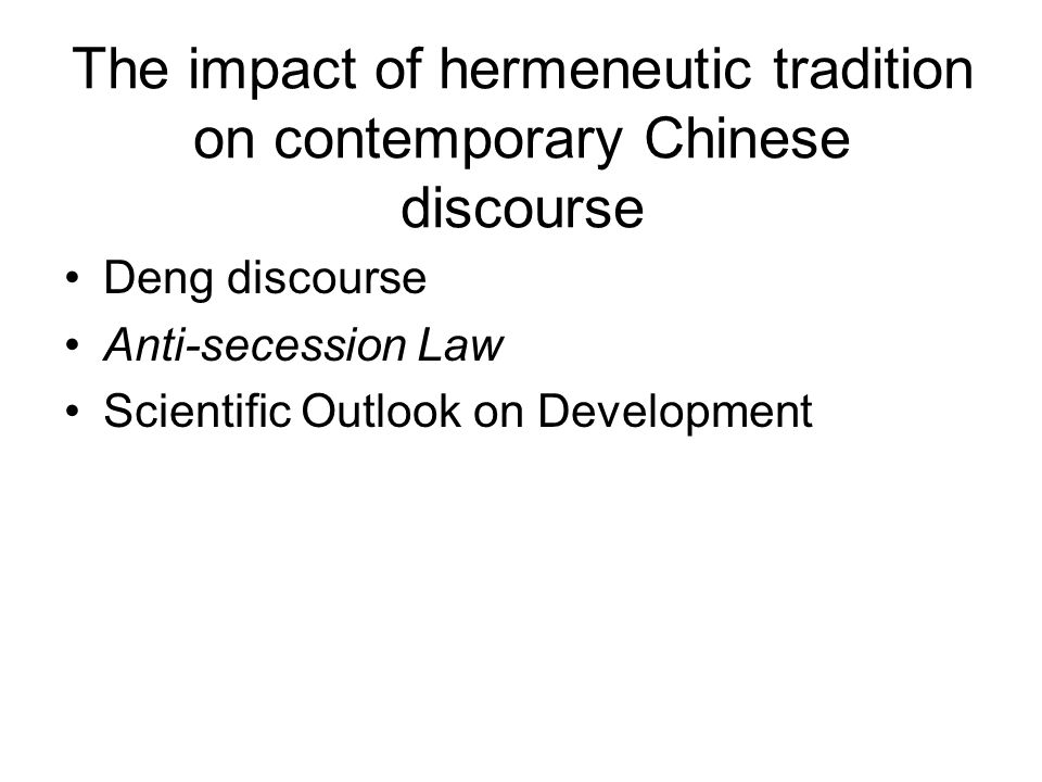 The impact of hermeneutic tradition on contemporary Chinese discourse