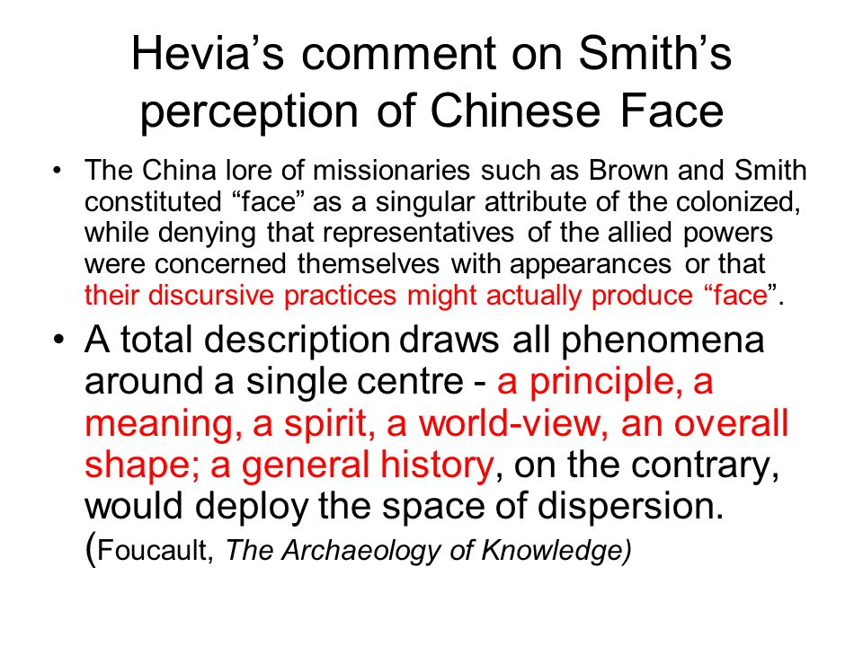 Hevia's comment on Smith's perception of Chinese Face