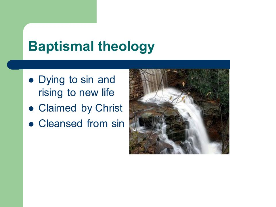 Baptismal theology Dying to sin and rising to new life