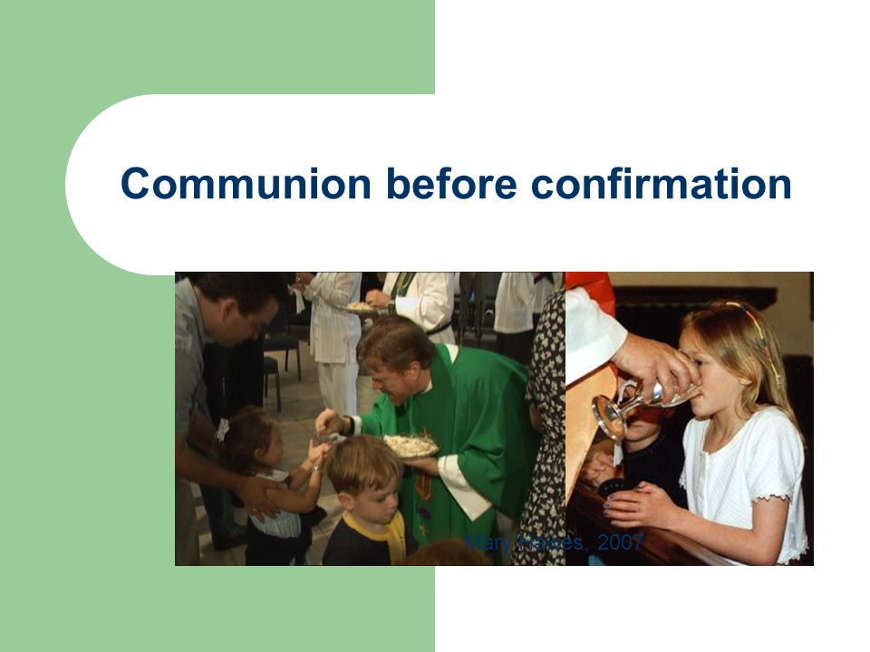 Communion before confirmation