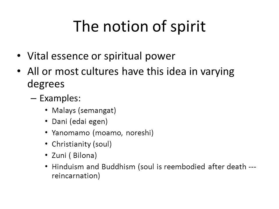 The notion of spirit Vital essence or spiritual power