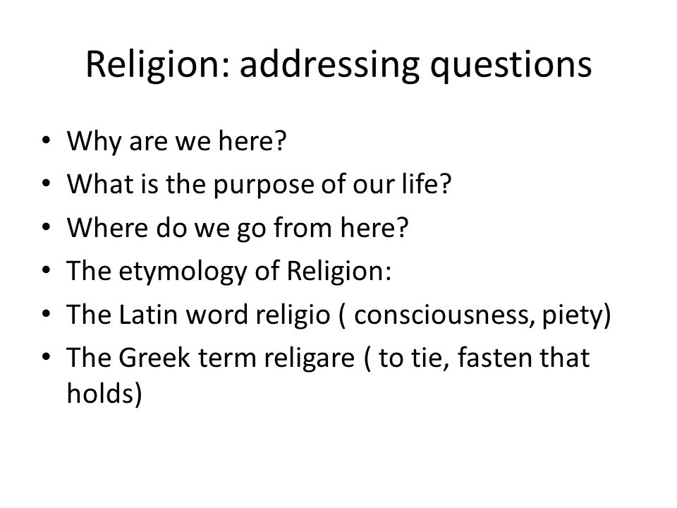 Religion: addressing questions