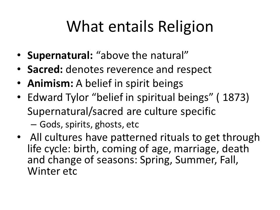 What entails Religion Supernatural: above the natural