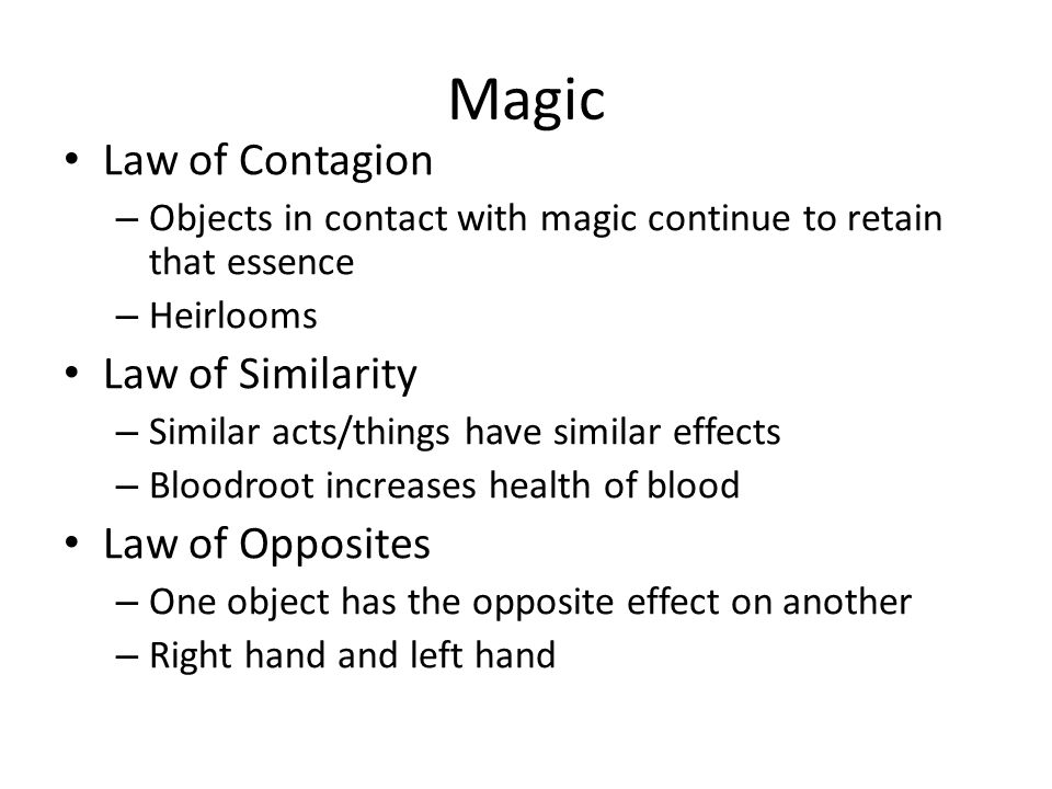 Magic Law of Contagion Law of Similarity Law of Opposites