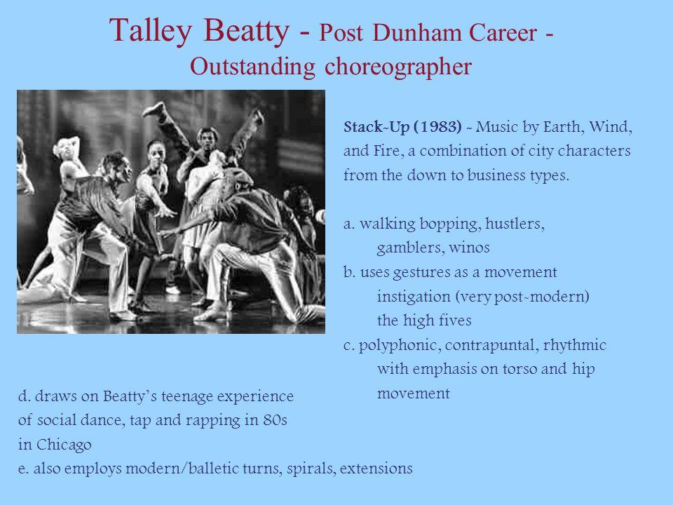 Talley Beatty - Post Dunham Career - Outstanding choreographer