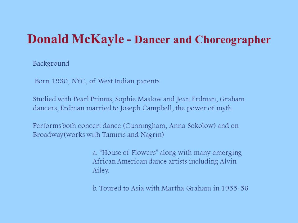 Donald McKayle - Dancer and Choreographer