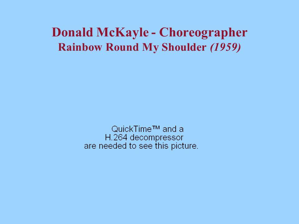 Donald McKayle - Choreographer Rainbow Round My Shoulder (1959)