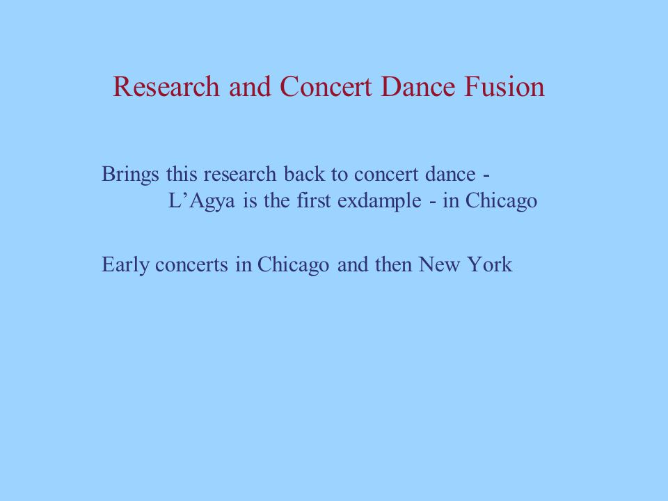 Research and Concert Dance Fusion