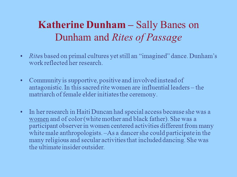 Katherine Dunham – Sally Banes on Dunham and Rites of Passage