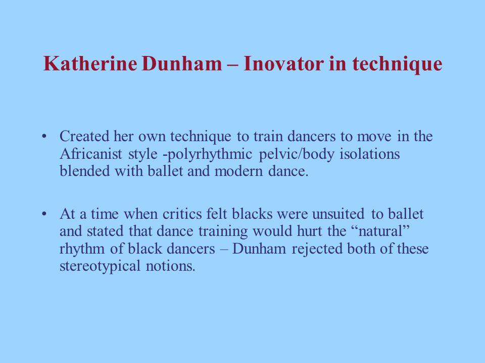 Katherine Dunham – Inovator in technique