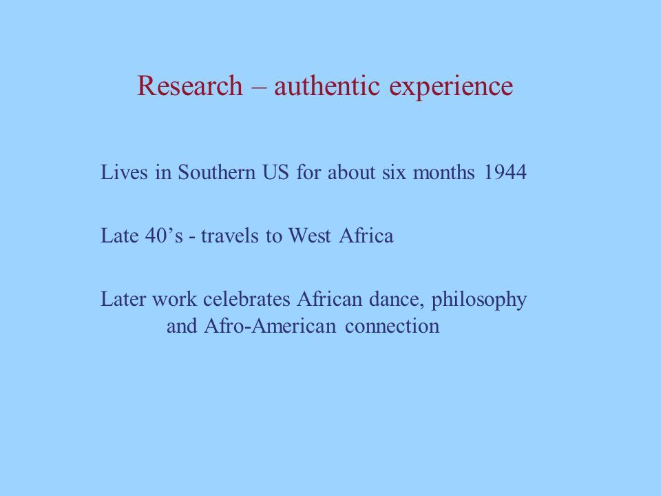 Research – authentic experience