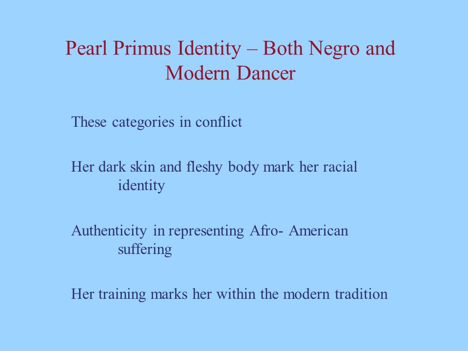 Pearl Primus Identity – Both Negro and Modern Dancer